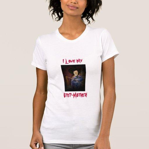 ¡Amo mi, madrastra! - Camiseta