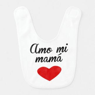 Amo Mi Mamá Baby Bib