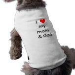 Amo mi mamá y papá ropa de mascota