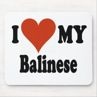 Amo mi mercancía del gato del Balinese Alfombrillas De Ratones