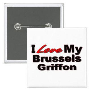 Amo mi mercancía del perro de Bruselas Griffon Pin Cuadrada 5 Cm