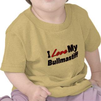 Amo mi mercancía del perro de Bullmastiff Camiseta