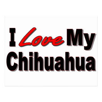Amo mi mercancía del perro de la chihuahua tarjetas postales