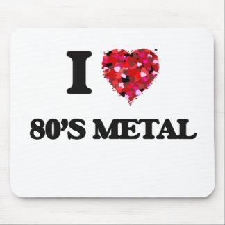 Amo mi METAL de los años 80 Tapetes De Ratón
