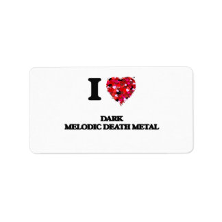 Amo mi METAL MELÓDICO OSCURO de la MUERTE Etiqueta De Dirección