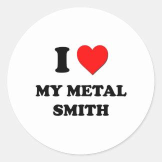Amo mi metal Smith Pegatina Redonda