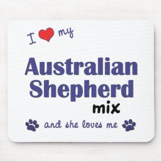 Amo mi mezcla australiana del pastor (el perro fem alfombrillas de ratones