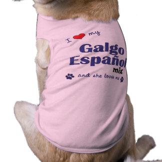 Amo mi mezcla de Galgo Espanol (el perro femenino) Prenda Mascota