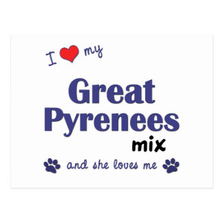 Amo mi mezcla de los grandes Pirineos (el perro Tarjeta Postal