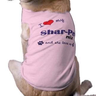 Amo mi mezcla de Shar-Pei (el perro femenino) Camiseta De Perro