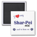Amo mi mezcla de Shar-Pei (el perro masculino) Imán De Nevera