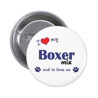 Amo mi mezcla del boxeador (el perro masculino) pin redondo de 2 pulgadas