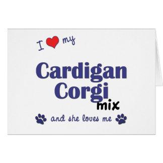 Amo mi mezcla del Corgi de la rebeca (el perro fem Tarjeta De Felicitación