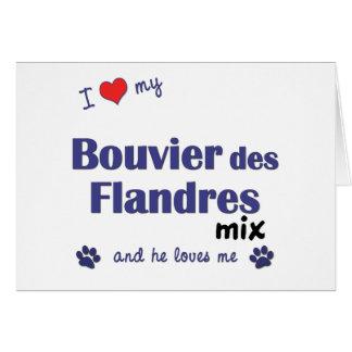 Amo mi mezcla del DES Flandres de Bouvier (el perr Tarjeta De Felicitación