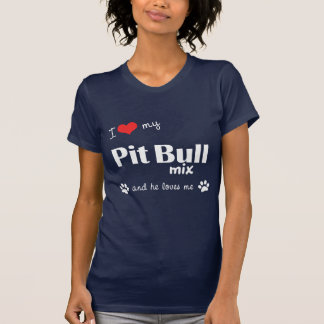 Amo mi mezcla del pitbull (el perro masculino) camisetas
