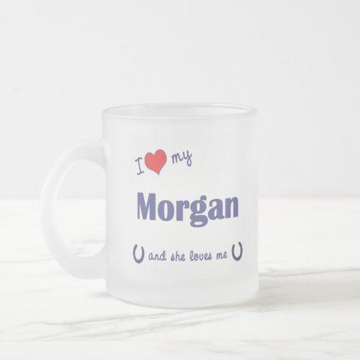 Amo mi Morgan (el caballo femenino) Tazas De Café