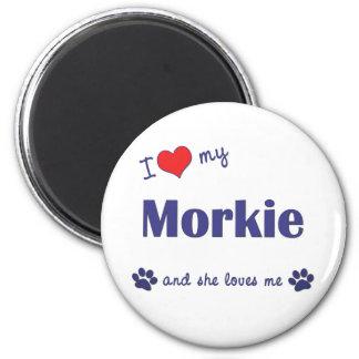 Amo mi Morkie (el perro femenino) Imán Redondo 5 Cm
