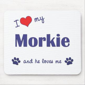 Amo mi Morkie (el perro masculino) Mousepads