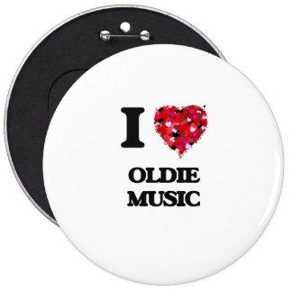 Amo mi MÚSICA del OLDIE Pin Redondo 15 Cm