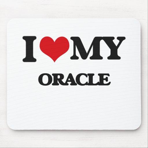Amo mi Oracle Alfombrillas De Raton