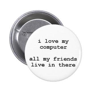 amo mi ordenador pin redondo de 2 pulgadas