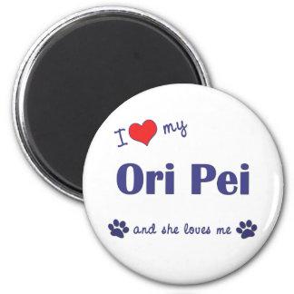 Amo mi Ori Pei (el perro femenino) Imán Redondo 5 Cm