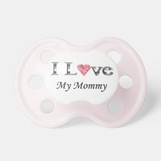 Amo mi pacificador de la mamá chupetes de bebe