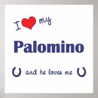 Amo mi Palomino (el caballo masculino) Posters