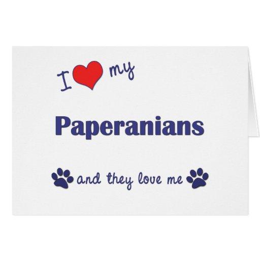 Amo mi Paperanians (los perros múltiples) Felicitaciones
