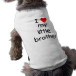 Amo mi pequeño Brother Prenda Mascota