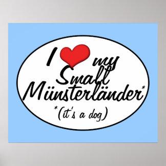 Amo mi pequeño Munsterlander (es un perro) Posters