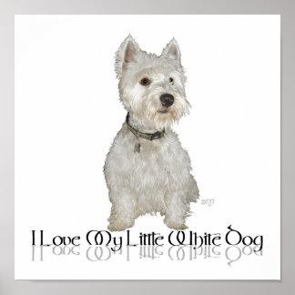 Amo mi pequeño perro blanco - Westie Posters