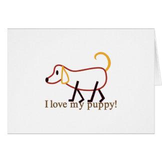 ¡Amo mi perrito! Tarjeta De Felicitación