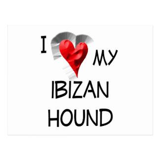Amo mi perro de Ibizan Tarjetas Postales