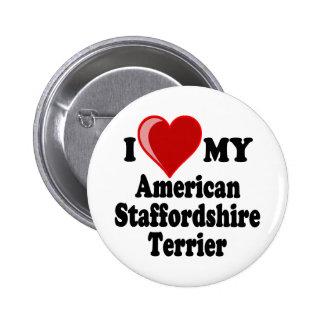 Amo mi perro de Staffordshire Terrier americano Pins
