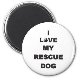Amo mi perro del rescate imán de frigorifico
