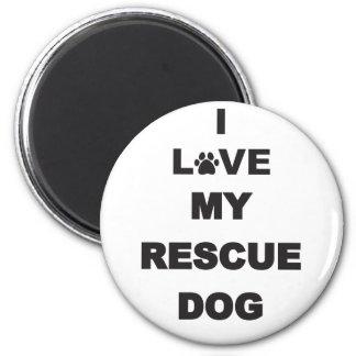 Amo mi perro del rescate imán redondo 5 cm