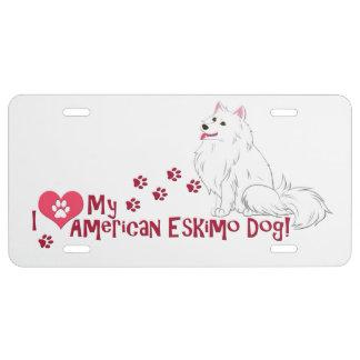 ¡Amo mi perro esquimal americano! Placa De Matrícula