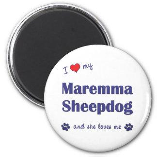 Amo mi perro pastor de Maremma (el perro femenino) Imán Redondo 5 Cm