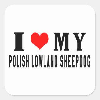 Amo mi perro pastor polaco de la tierra baja pegatina cuadrada