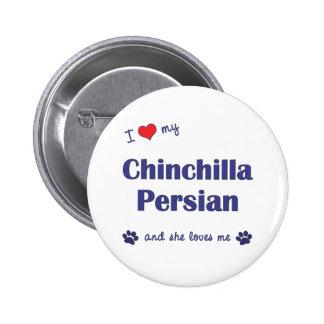 Amo mi persa de la chinchilla (el gato femenino) pins