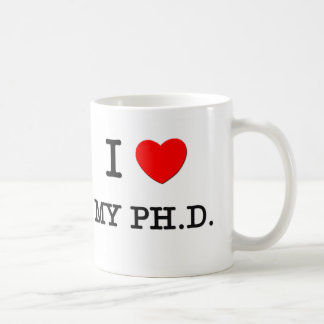 Amo mi Ph D Tazas