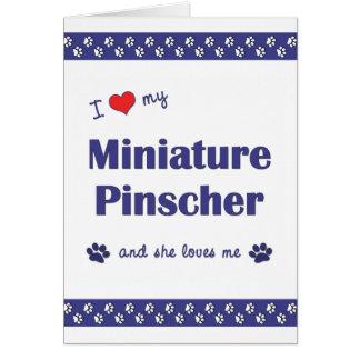 Amo mi Pinscher miniatura (el perro femenino) Tarjeta Pequeña