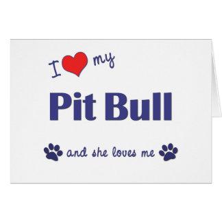 Amo mi pitbull (el perro femenino) tarjeta de felicitación