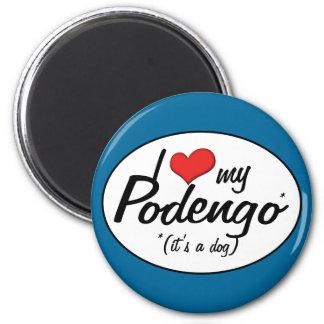 Amo mi Podengo (es un perro) Imán Redondo 5 Cm