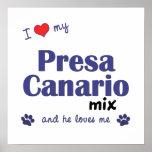 Amo mi poster de la mezcla de Presa Canario (perro