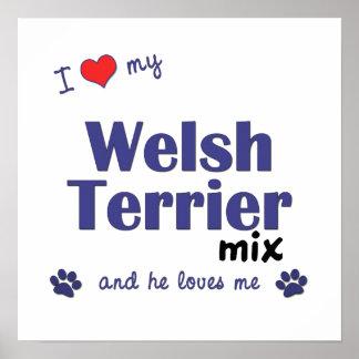 Amo mi poster de la mezcla de Terrier galés (perro