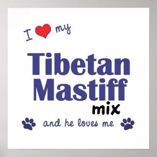 Amo mi poster de la mezcla del mastín tibetano (pe