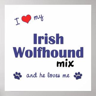 Amo mi poster de la mezcla del Wolfhound irlandés