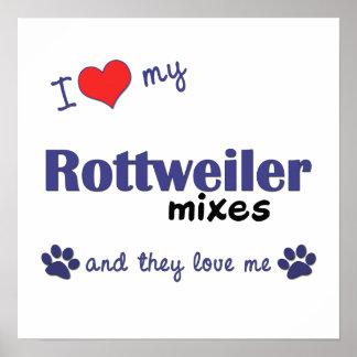 Amo mi poster de las mezclas de Rottweiler (perros
